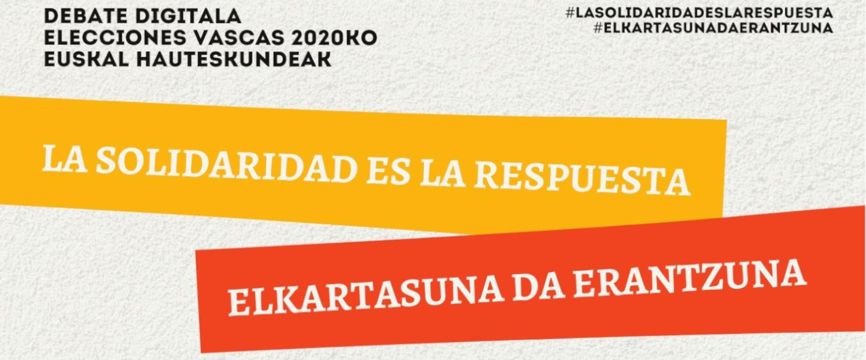 Debate digital elecciones Euskadi 2020: La solidaridad es la respuesta
