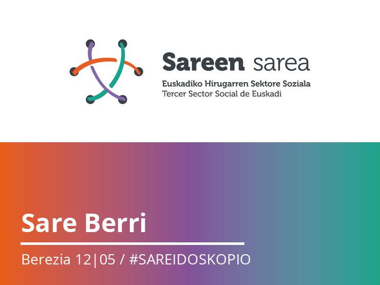 Sare Berri Berezia. #SAREIDOSKOPIO